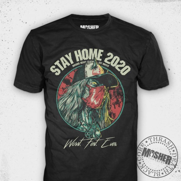 Stay Home 2020: Worst. Fest. Ever. by Mosher Clothing